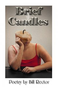 Brief Candles by Bill Rector