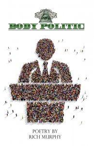 Body Politic by Rich Murphy