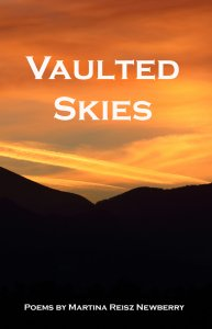 Vaulted Skies by Martina Reisz Newberry