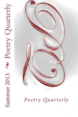 Poetry Quarterly Summer 2013