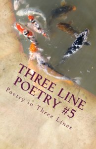 Three Line Poetry Issue #5