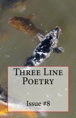 Three Line Poetry Issue #8