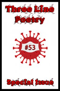 Three Line Poetry Issue #53