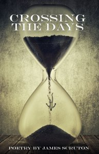 Crossing the Days by James Scruton