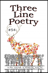 Three Line Poetry Issue #54