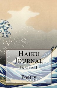 Haiku Journal Issue #1