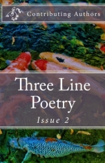 Three Line Poetry Issue #2