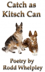 Catch as Kitsch Can by Rodd Whelpley