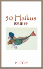 50 Haikus, Volume 1 Issue 9