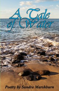 A Tale of Water by Sandra Marshburn